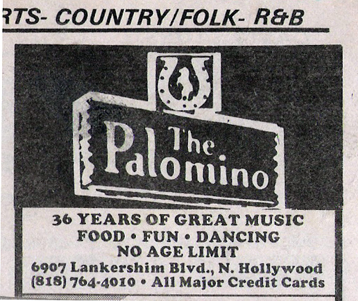 (11) The Palomino 6907 Lankershim Blvd. N. Hollywood, CA