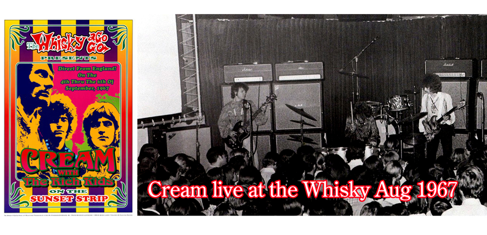Cream live at the Whisky a Go-Go Aug 1967