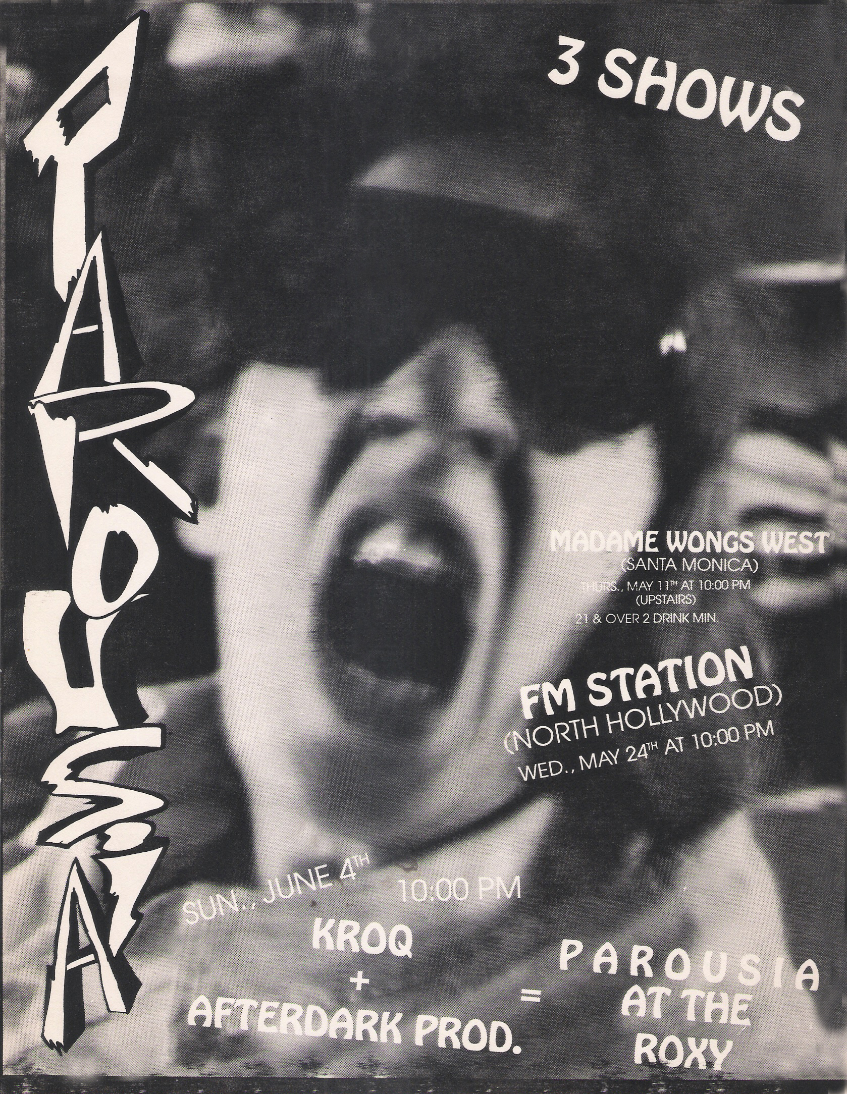 Parousia at Madame Wong's, FM Station and the ROXY, 1989