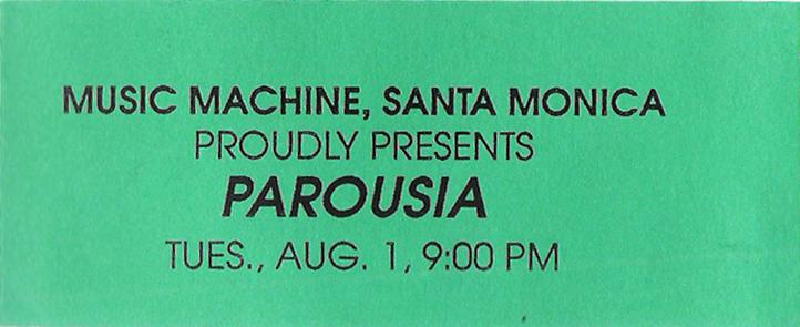 Music Machine Ticket – Parousia Aug 1, 1989