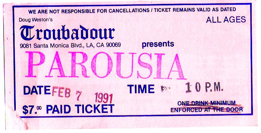 Parousia - Troubadour ticket 02.07.1991