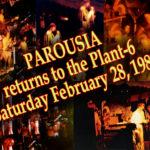 Parousia at Plant-6 1981