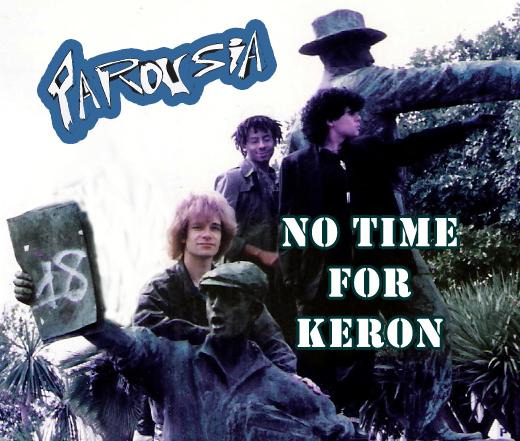 Parousia - No Time For Keron 1998