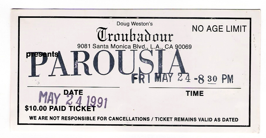 Troubador Ticket for Parousia on Friday May 24 1991