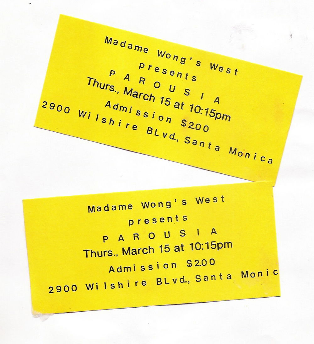 Admission tickets to see Parousia perform at Madame Wong's West, Thursday, March 15, 1990