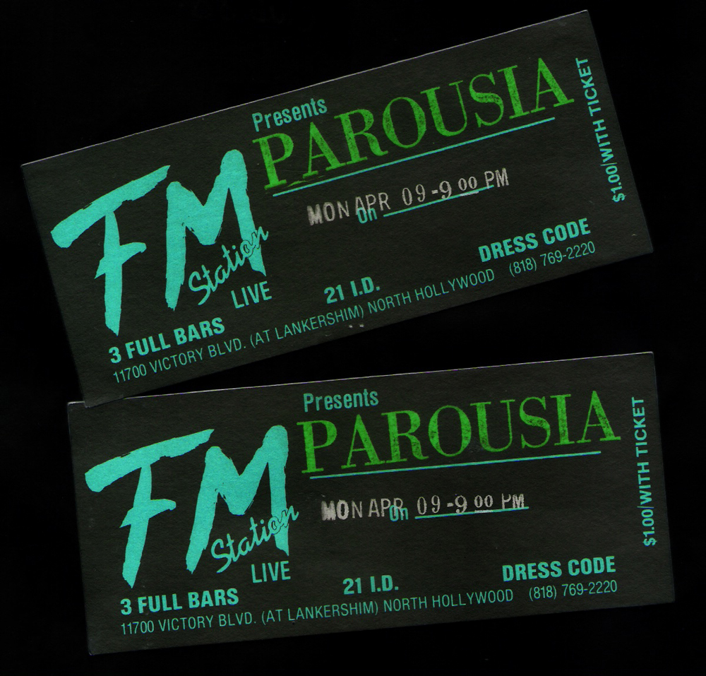 Tickets to see PAROUSIA at the FM Station April 09, 1990